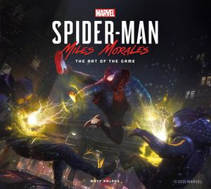 [Marvel's Spider-Man: Miles Morales: The Art Of The Game (Hardcover) (Product Image)]