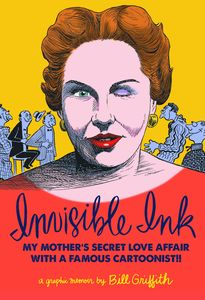 [Invisible Ink: My Mothers Love Affair With Cartoonist (Hardcover) (Product Image)]