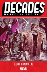 [Decades: Marvel In The 70s: Legion Of Monsters (Product Image)]