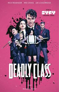 [Deadly Class: Volume 1 (Media Tie-In Edition) (Product Image)]