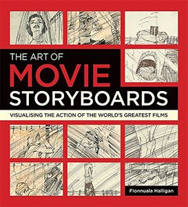 [The Art Of Movie Storyboards: Visualising The Action Of The World's Greatest Films (Product Image)]
