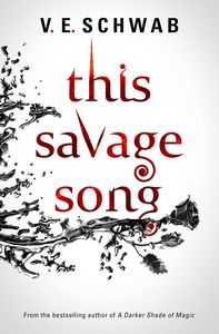 [Monsters of Verity: Book 1: This Savage Song (Signed Edition) (Product Image)]
