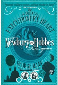 [Newbury & Hobbes: Book 4: The Executioner's Heart (Product Image)]