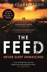 [The Feed: A Chilling Dystopian Page-Turner With A Twist (Product Image)]