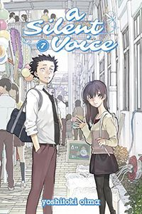 [A Silent Voice: Volume 7 (Product Image)]