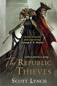 [Gentlemen Bastards: Book 3: Republic Of Thieves (Product Image)]