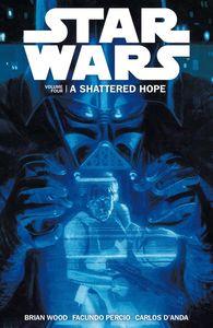 [Star Wars: Shattered Hope: Volume 4 (Product Image)]