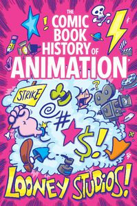 [Comic Book History Of Animation #2 (Cover B Dunlavey) (Product Image)]