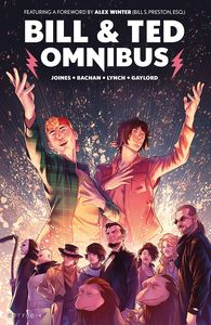 [Bill & Ted: Omnibus (Product Image)]
