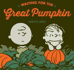 [Peanuts: Waiting for the Great Pumpkin (Hardcover) (Product Image)]