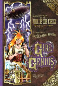 [Girl Genius: Volume 7: Agatha Heterodyne & The Voice Of The Castle (Product Image)]