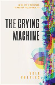 [The Crying Machine (Signed Edition Hardcover) (Product Image)]