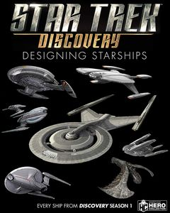 [Star Trek: Designing Starships: Volume 4: Discovery (Product Image)]