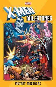 [X-Men: Milestones: Mutant Massacre (Product Image)]