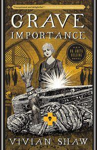 [Grave Importance: A Dr Greta Helsing Novel (Product Image)]