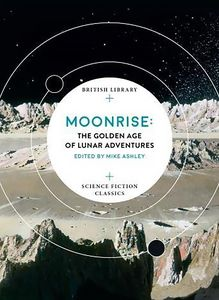 [Moonrise: The Golden Age Of Lunar Adventures (Product Image)]