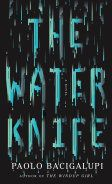 [The Water Knife (Product Image)]