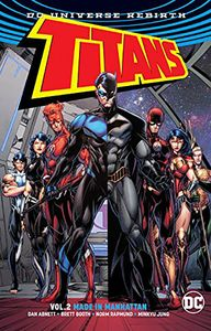 [Titans: Volume 2: Made In Manhattan (Rebirth) (Product Image)]