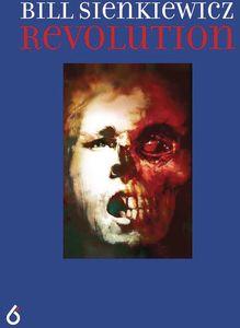 [Bill Sienkiewicz: Revolution (Hardcover) (Product Image)]
