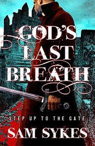 [Bring Down Heaven: Book 3: God's Last Breath (Product Image)]