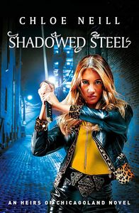 [Heirs of Chicagoland: Shadowed Steel (Product Image)]