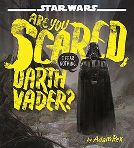 [Star Wars: Are You Scared Darth Vader? (Hardcover) (Product Image)]