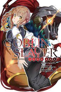 [Goblin Slayer Side Story: Year One: Volume 2 (Light Novel) (Product Image)]