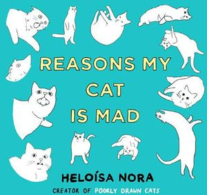 [Reasons My Cat Is Mad (Hardcover) (Product Image)]