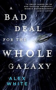 [Salvagers: Book 2: Bad Deal For The Whole Galaxy (Product Image)]
