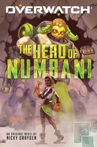 [Overwatch: Book 1: The Hero Of Numbani (Product Image)]