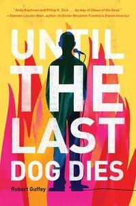 [Until The Last Dog Dies (Product Image)]
