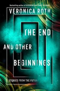 [The End & Other Beginnings: Stories From The Future (Product Image)]