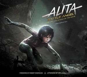 [Alita: Battle Angel: The Art & Making Of The Movie (Hardcover) (Product Image)]