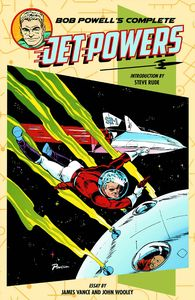 [Bob Powell's Complete Jet Powers (Hardcover) (Product Image)]