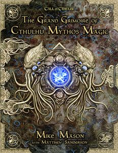 [The Grand Grimoire Of Cthulhu Mythos Magic (Hardcover) (Product Image)]