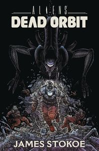 [Aliens: Dead Orbit (Forbidden Planet Signed Mini Print Edition Hardcover) (Product Image)]