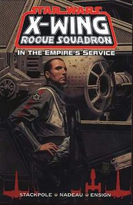 [Star Wars: X-Wing Rogue Squadron: In The Empire's Service (Product Image)]