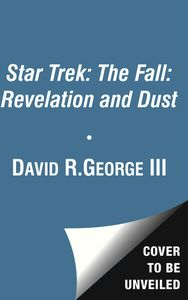 [Star Trek: The Fall: Revelations And Dust (Product Image)]