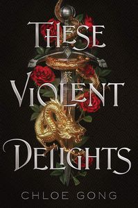 [These Violent Delights (Signed Edition Hardcover) (Product Image)]