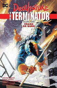 [Deathstroke The Terminator: Volume 4: Crash Or Burn (Product Image)]