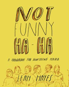 [Not Funny Ha Ha (Hardcover) (Product Image)]