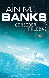 [Consider Phlebas: A Culture Novel (Product Image)]