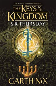 [Keys To The Kingdom: Book 4: Sir Thursday (Product Image)]