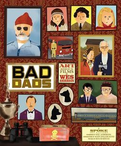 [The Wes Anderson Collection: Bad Dads (Hardcover) (Product Image)]