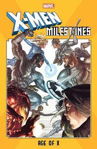 [X-Men Milestones: Age Of X (Product Image)]