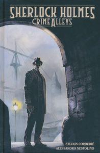 [Sherlock Holmes: Crime Alleys (Hardcover) (Product Image)]