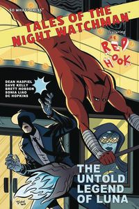 [The cover for Tales Of The Night Watchman: Red Hook: The Untold Legend Of Luna (Haspiel Cover)]