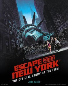 [Escape From New York: The Official Story Of The Film (Hardcover) (Product Image)]