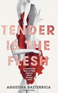 [Tender Is The Flesh (Product Image)]