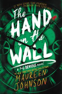[Truly Devious: Book 3: The Hand On The Wall (Product Image)]